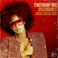 Timewarp Inc - Disco Girls