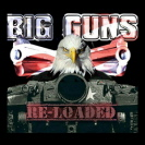 Big Guns - Re-Loaded