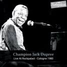 Champion Jack Dupree - Rockpalast CD
