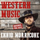 Ennio Morricone - Western Music Collection Vol 2