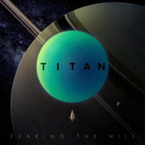Fearing The Hill - Titan