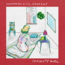 Infinity Girl - Somewhere Nice Someday