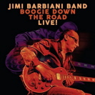 Jimi Barbiani - Boogie Down The Road
