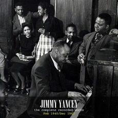Jimmy Yancey - The Complete Recorded Works