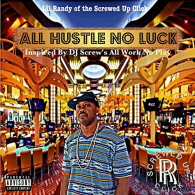 Lil Randy - All Hustle No Luck