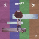 Lost Frequencies - Crazy Remixes Pt 2