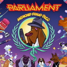 Parliament - Medicaid Fraud Dogg