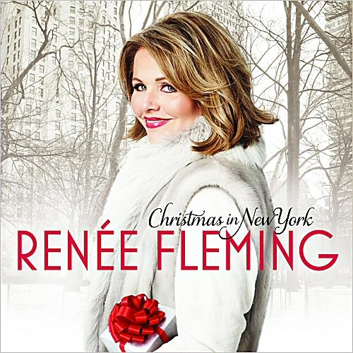 Renee Fleming - Christmas In New York