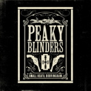 Soundtrack - Peaky Blinders