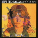 Stone The Crows And Maggie Bell - Best Of