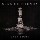 Suns Of Orenda - Dark Light