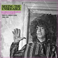 The Flaming Lips - Seeing The Unseeable