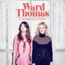 Thomas Ward - A Shorter Story