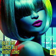 Various Artists - Beat the Dance All Night Long