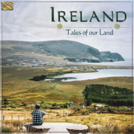 Various Artists - Ireland Tales Of Our Land