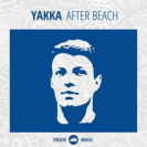 Yakka - After Beach